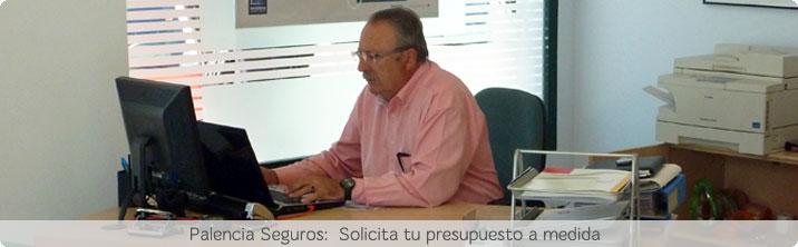 Solicita presupuesto Seguro en Palencia